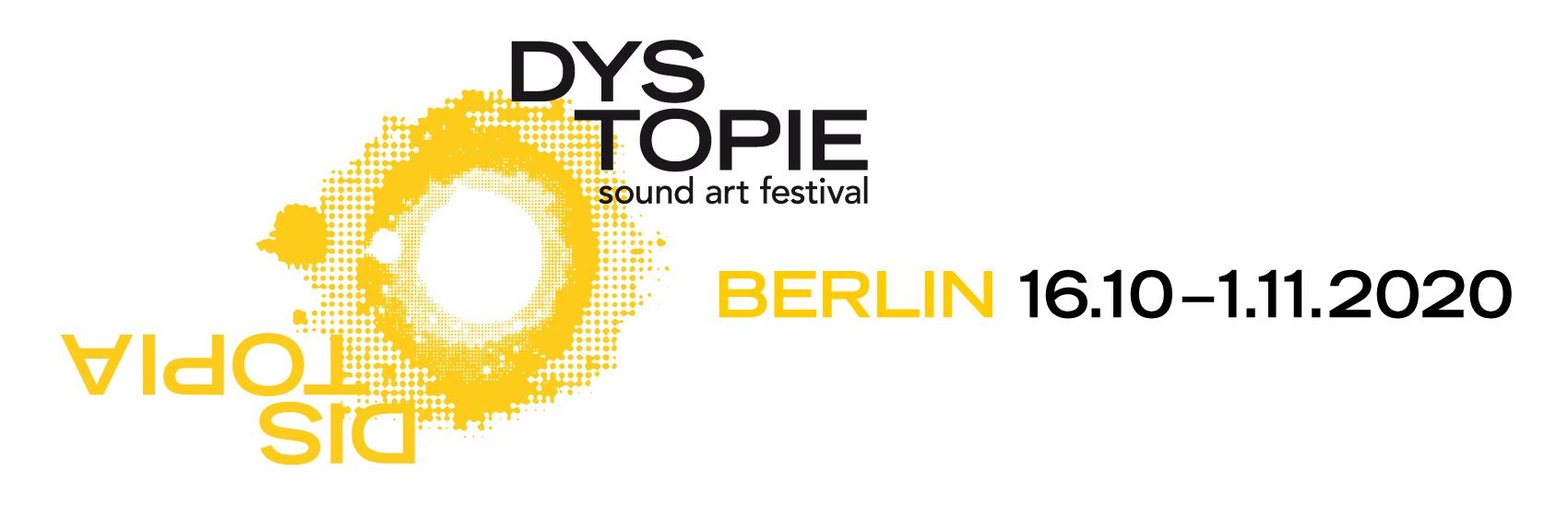 DYSTOPIE sound art festival  2020